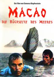 Macao - Die Rückseite des Meeres 1988