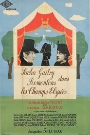 Remontons les Champs-Elysées