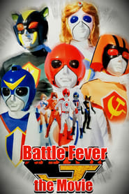 Battle Fever J the Movie