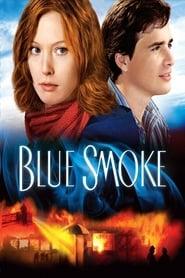 Nora Roberts' Blue Smoke (2007)
