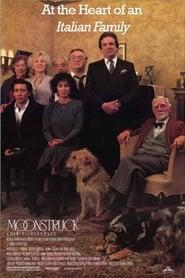 Moonstruck: At the Heart of an Italian Family 2006
