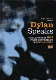 Dylan Speaks: The Legendary 1965 Press Conference in San Francisco