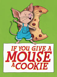 If You Give a Mouse a Cookie: Season 1
