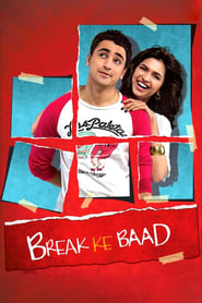 Break Ke Baad Movie Watch Online