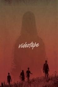 Videotape 2017