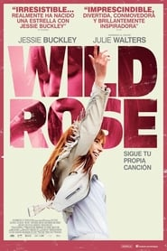 Wild Rose 2018 HD 1080p Español Latino
