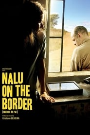 Nalu on the Border