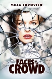 Faces in the Crowd [2011]