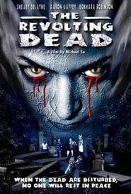 The Revolting Dead 2003