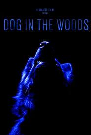 مشاهدة فيلم Dog in the Woods مترجم