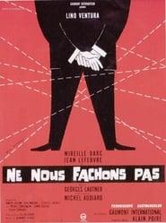 Poster del film Ne nous fâchons pas