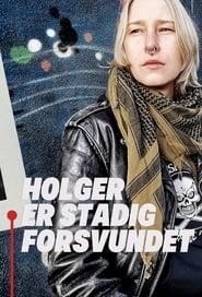 Holger er Stadig Forsvundet 2021