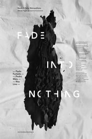 Fade Into Nothing (2017)