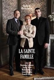 Regardez La sainte famille Online HD Française (2017)