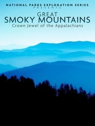 مشاهدة فيلم National Parks Exploration Series: Great Smoky Mountains 2011 مترجم أون لاين بجودة عالية