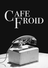 Café Froid (2021)