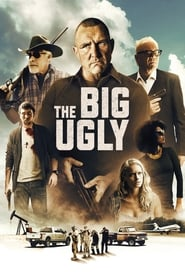 Nonton Film The Big Ugly (2020)