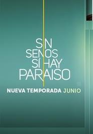 Sin senos sí hay paraíso Season 3 Episode 16