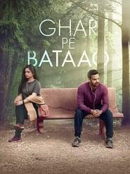 Ghar Pe Bataao (2021) Hindi