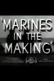 Marines in the Making