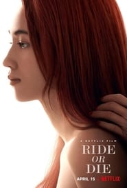 Ride or Die (2021) poster