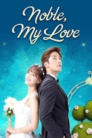 Poster Noble, My Love 2015