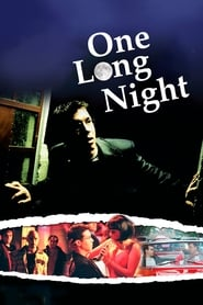 One Long Night (2007)