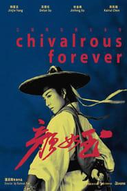 Chivalrous Forever