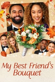 My Best Friend's Bouquet (2020) Watch Online Free