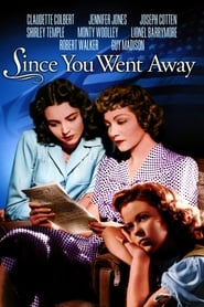 'Since You Went Away (1944)