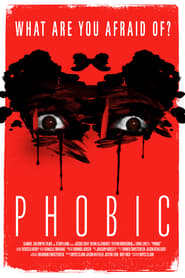 Watch Phobic (2020) Fmovies