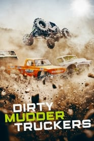 Dirty Mudder Truckers - Offroad Extrem