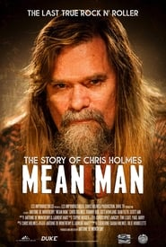Mean Man: The Story of Chris Holmes (2021) poster