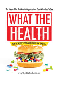 What the Health poster