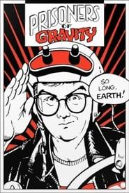 Prisoners of Gravity 1989