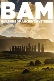 BAM: Builders of the Ancient Mysteries