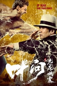 Nonton Film Ip Man and Four Kings (2019)