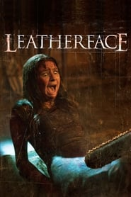 Leatherface: La máscara del terror (Leatherface)