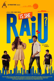 Is She Raju? 2019 Hindi Movie JC WebRip 300mb 480p 1GB 720p 3GB 7GB 1080p