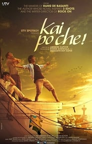 Kai Po Che! (2013) Full Hindi Movie BRRip 720P Online Download