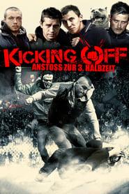 Kicking Off – Anstoß zur 3. Halbzeit (2013)