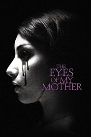 The Eyes of My Mother[Swesub]