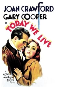 Today We Live (1933)