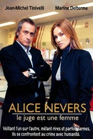 Voir Serie Alice Nevers, le juge est une femme streaming