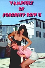 Vampires of Sorority Row Part II (2000)