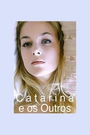 Poster Catarina and the others 2011