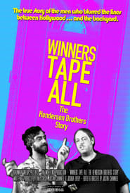 Winners Tape All: The Henderson Brothers Story (2016)