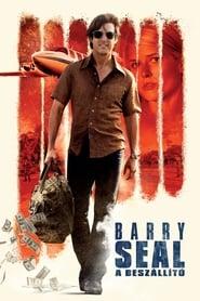 Barry Seal – A beszállító
