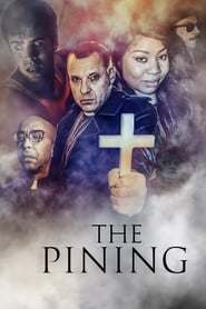 The Pining (2019) Watch Online Free
