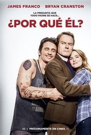 Why Him? (¿Por qué él?) (2016) online